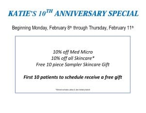 Katie's 10th Anniversary Skin Care Special