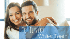 Top Tips for Whiter Teeth