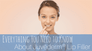 Everything You Need to Know About Juvederm Lip Filler