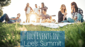 July 2016 Events in Lee's Summit