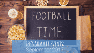 Lee's Summit Events: September 2017