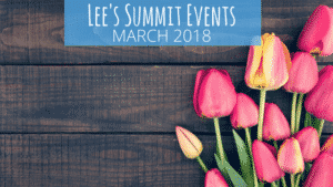 Lee's Summit Events: March 2018