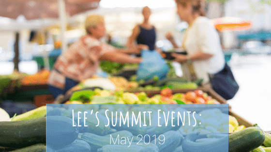 Lee's Summit, MO Events: May 2019